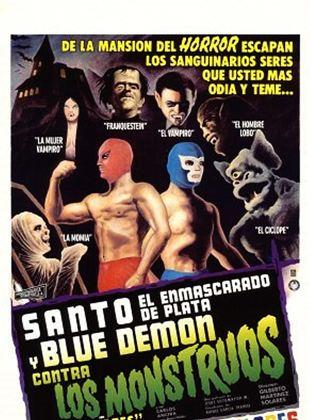 Santo el enmascarado de plata y Blue Demon contra los monstruos