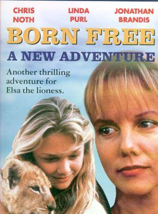 Nacida libre 2: Una nueva aventura