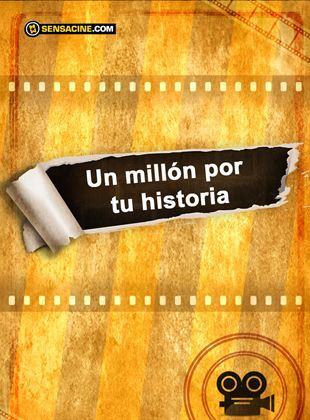 Un millón por tu historia