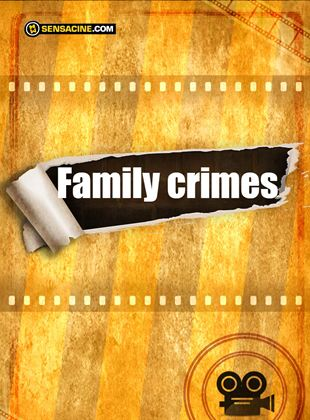 Family Crimes
