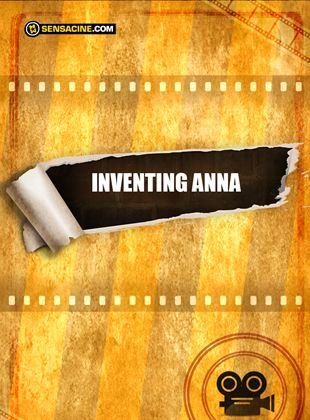 Inventing Anna
