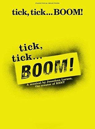 Tick, Tick…Boom!