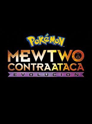 Pokémon - Mewtwo contraataca: Evolución