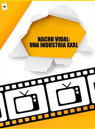 Nacho Vidal, una industria XXXL
