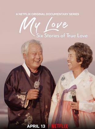 Mi amor: Seis grandes historias de amor