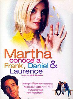 Martha conoce a Frank, Daniel y Laurence
