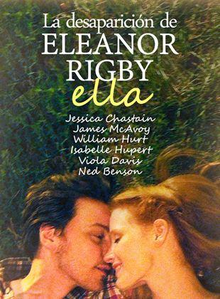 La desaparicion de Eleanor Rigby: Ella