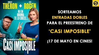 ¡SORTEAMOS ENTRADAS DOBLES PARA EL PREESTRENO DE 'CASI IMPOSIBLE' EN MADRID!