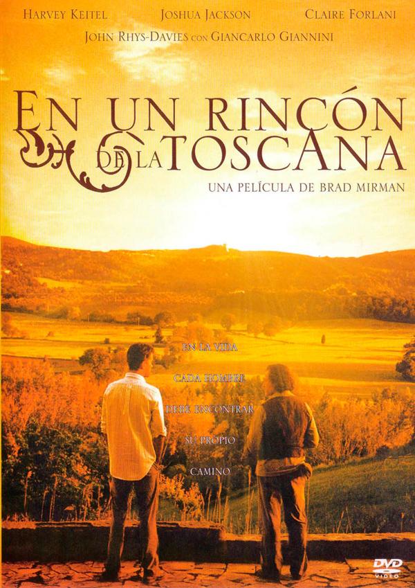 En un rincón de la Toscana - Película 2005 - SensaCine.com