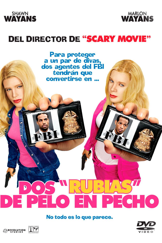Dos Rubias De Pelo En Pecho Pelicula 2004 Sensacine Com