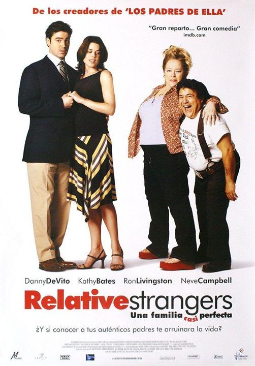 Relative Strangers. Una familia casi perfecta