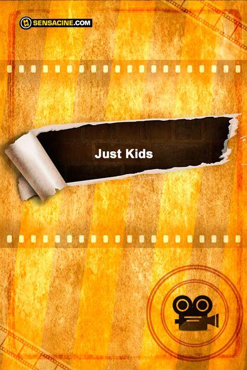 Just Kids : Cartel